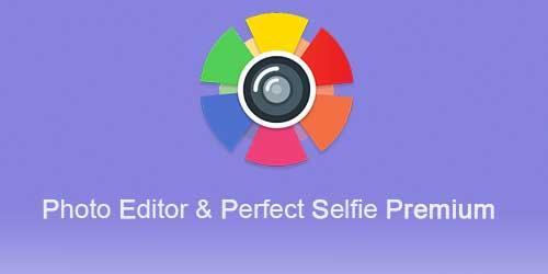 Photo Editor & Perfect Selfie Premium 8.3 Apk / Atualizado.