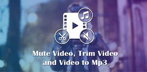 Video to Mp3 : Mute Video /Trim Video/Cut Video 1.14 Pro Apk / Atualizado