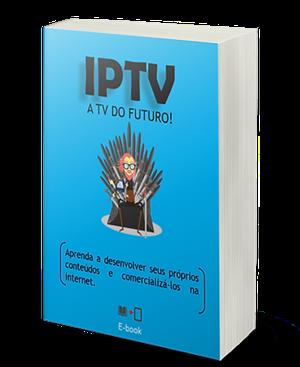 IPTV - A TV DO FUTURO