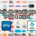 Listas atualizadas 30/01/2018 Novas Listas de canais para IPTV Todo Dia, lista para PLAYLISTV, IPTV E KODI ATUALIZADAS. Lista de Canais / Filmes / Animes.