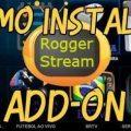 ADDON ROGGER STREAM PARA KODI ATUALIZADO V5.0.3 [Atualizado]
